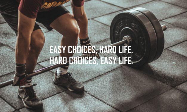 Hard Choices, Easy Life